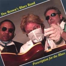 Doc Brown's Blues Band: Prescription For The Blues, CD