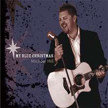 Michael Hill: My Blue Christmas, CD