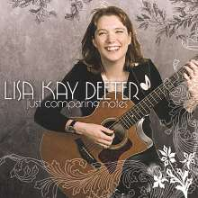 Lisa Kay Deeter: Just Comparing Notes, CD