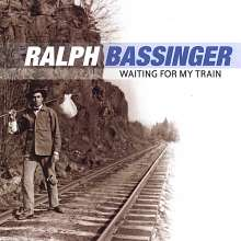 Ralph Bassinger: Waiting For My Train, CD