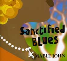 Mable John: Sanctified Blues, CD