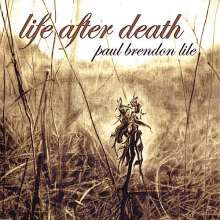 Paul Lile: Life After Death, CD