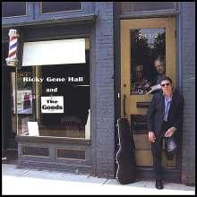 Ricky Gene Hall & The Goods: Ricky Gene Hall & The Goods, CD