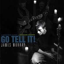 James Murray: Go Tell It!, CD