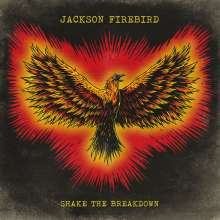 Jackson Firebird: Shake The Breakdown, CD