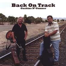 Gaskins N' Gunner: Back On Track, CD