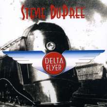 Stevie Dupree: Delta Flyer, CD