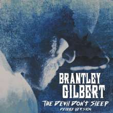 Brantley Gilbert: The Devil Don't Sleep (Deluxe-Edition), 2 CDs
