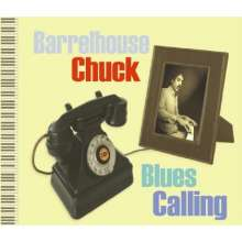 Barrelhouse Chuck: Blues Calling, CD