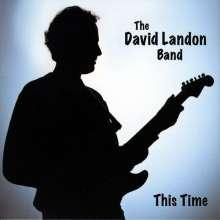 David Band Landon: This Time, CD