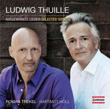 Ludwig Thuille (1861-1907): Lieder, CD
