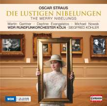 Oscar Straus (1870-1954): Die lustigen Nibelungen, CD