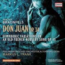 Walter Braunfels (1882-1954): Don Juan op.34, CD