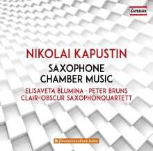 Nikolai Kapustin (1937-2020): Kammermusik mit Saxophon, CD