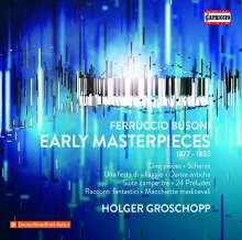 "Ferruccio Busoni (1866-1924): Klavierwerke ""Early Masterpieces 1877-1883"", 3 CDs"