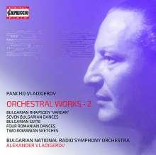 Pancho Vladigerov (1899-1978): Orchesterwerke Vol.2, 2 CDs