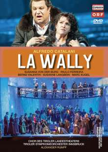Alfredo Catalani (1854-1893): La Wally, DVD