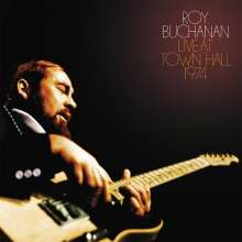 Roy Buchanan: Live At Town Hall 1974, 2 CDs