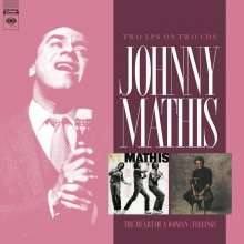 Johnny Mathis: The Heart Of A Woman / Feelings, 2 CDs
