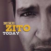 Mike Zito: Today, CD