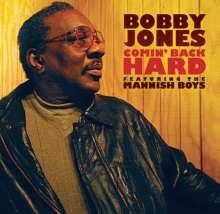 Bobby Jones (Blues) (geb. 1939): Comin' Back Hard, CD