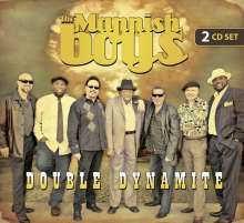 The Mannish Boys: Double Dynamite, 2 CDs