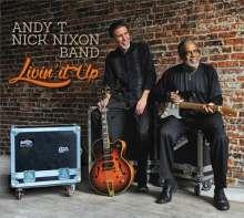 Andy T & Nick Nixon (Band): Livin' It Up, CD