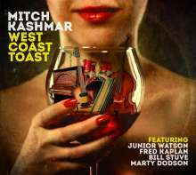 Mitch Kashmar: West Coast Toast, CD