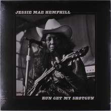 Jessie Mae Hemphill: Run Get My Shotgun, LP