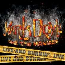 Mark Doyle & The Maniacs: Live & Burnin, CD