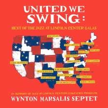 Wynton Marsalis (geb. 1961): United We Swing: Best Of The Jazz At Lincoln Center Galas, 2 LPs