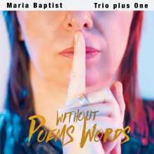 Maria Baptist (geb. 1971): Poems Without Words, CD