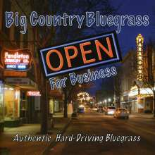 Big Country Bluegrass: Open For Business, CD