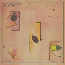 Tuxedomoon: Half-Mute (remastered) (180g), LP
