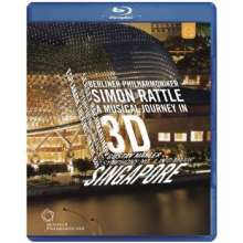 Simon Rattle & Berliner Philharmoniker - A Musical Journey in 3 D: Singapore, Blu-ray Disc