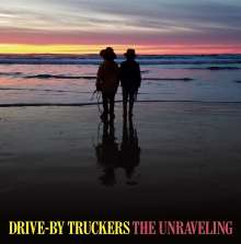 Drive-By Truckers: The Unraveling, LP