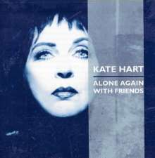 Kate Hart: Alone Again With Friends, CD