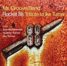 Mr Groove Band: Rocket 88: Tribute To Ike Turn, CD