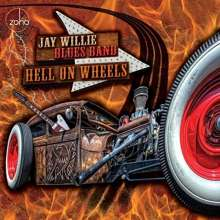Jay Willie Blues Band: Hell On Wheels, CD