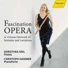 Dorothea Seel & Christoph Hammer - Fascination Opera, CD