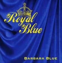 Barbara Blue: Royal Blue, CD