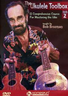 The Ukulele Toolbox 2 - A Comprehensive Course for Mastering the Uke taught by Bob Brozman, DVD