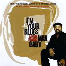 Melvin Leonard: I'm Your Blues Man Baby, CD