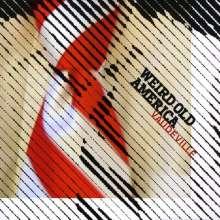 Weird Old America: Vaudeville, CD