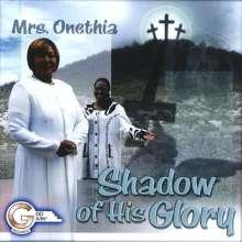 Mrs Onethia: Shadow Of His Glory, CD