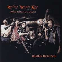 Rodney Wayne King: Another Dirty Deal, CD