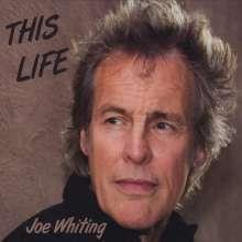 Joe Whiting: This Life, CD