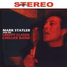 Mark Statler: Mark Statler & His Creepy Clas, CD