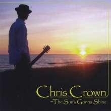 Chris Crown: Sun's Gonna Shine, CD