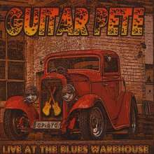 Guitar Pete: Live At The Blues Warehou, CD